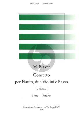 Blavet Concerto a-minor (Flute-2 Vi.-Bc) (Full Score) (edited by Rien de Reede)