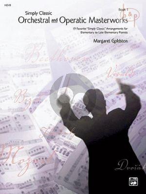 Simply Classic Operatic & Orchestral Masterworks Vol.1. Piano solo..