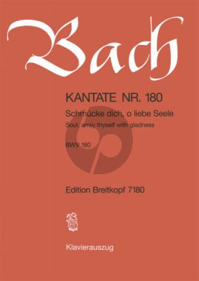 Kantate BWV 180 - Schmucke dich, o liede Seele (Soul, array thyselve with gladness)