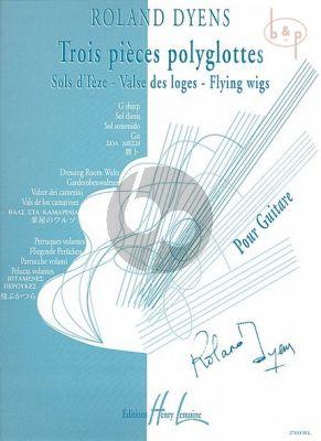 3 Pieces Polyglottes pour Guitare