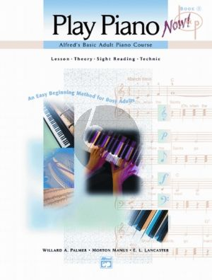 Play Piano Now! Vol.1 (Lesson-Theory-Sight Reading-Technic)