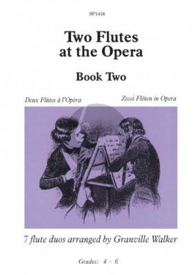 Two Flutes at the Opera Book 2 (transcr. Granville Walker)