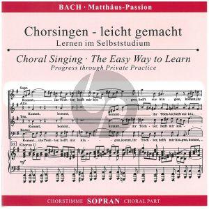 Matthaus Passion BWV 244 (CD Sopran Chorstimme)