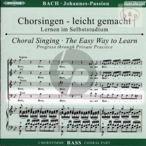 Johannes Passion BWV 245 Bass Chorstimme
