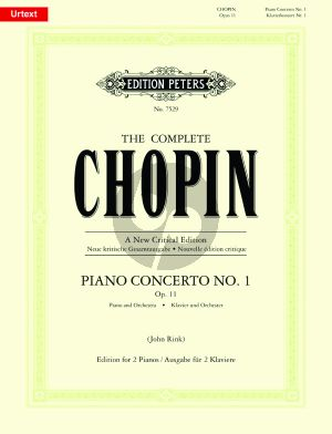 Chopin Concerto No.1 Op.11 (Piano-Orch.) (ed. 2 pianos) (edited by John Rink) (Peters New Critical Ed.)
