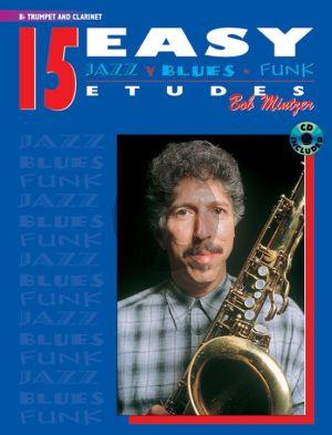 Mintzer 15 Easy Jazz Blues & Funk Etudes for Trumpet or Clarinet (Bk-Cd)