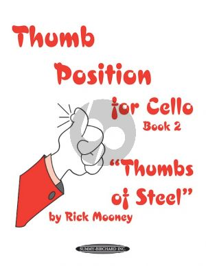 Mooney Thumb Position for Cello Vol.2 (Thumbs of Steel)