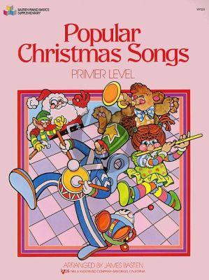 Bastien Popular Christmas Songs Primer Level Piano
