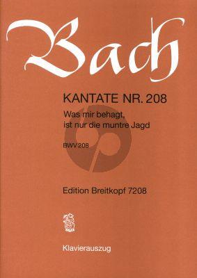Bach Kantate No.208 BWV 208 - Was mir behagt, ist nur die muntre Jagd (Deutsch) (KA)