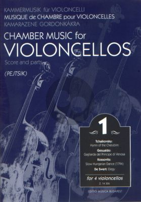 Chamber Music for Violoncellos Vol.1 (4 Vc.) (Score/Parts) (Arpad Pejtsik)