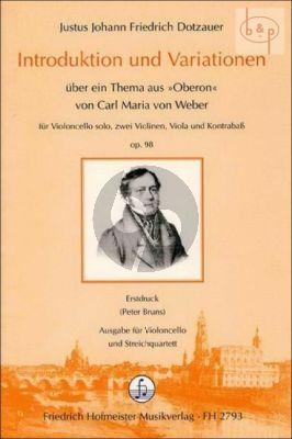 Introduktion & Variationen uber ein Thema aus Oberon von C.M. von Weber OP.98 (Vc.solo- 2 Vi.- Va.-Db.)