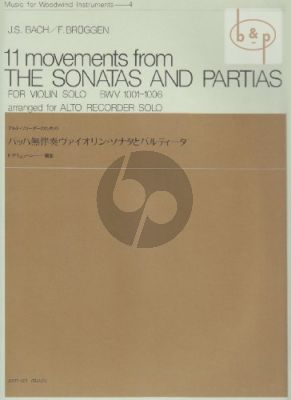 11 Movements from the Sonatas and Partitas BWV 1001 - 1006)