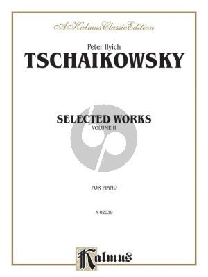 Tchaikovsky Selected Works Vol. 2 Piano solo