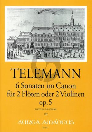 6 Sonaten im Canon Op.5 TWV 40:118 - 123 2 Flöten oder Violinen