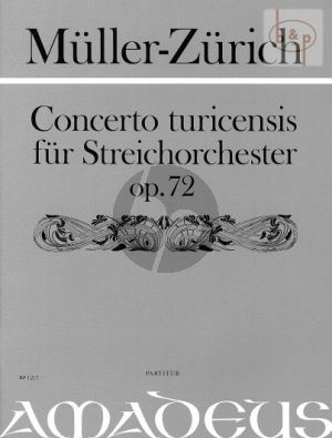 Concerto Turicensis Op.72 (String Orch.) (Score)