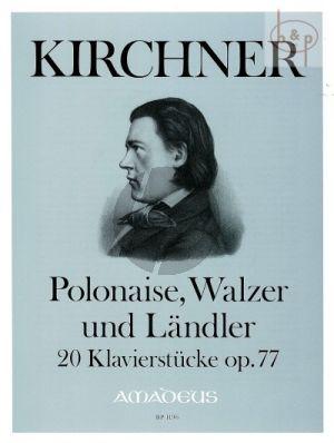 Polonaise, Walzer Landler Op.77