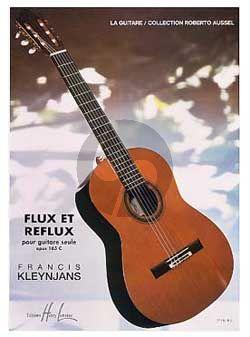 Kleynjans Flux et Reflux Op.165c pour Guitare seule