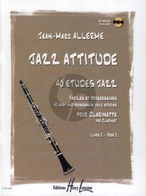 Allerme Jazz Attitude Vol.2 pour Clarinette (Bk-Cd) (40 Etudes Faciles et Progressives)