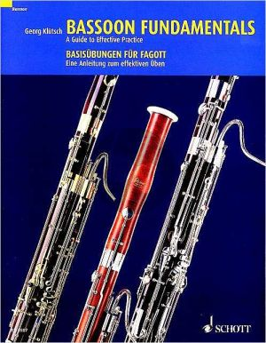 Klutsch Bassoon Fundamentals (A Guyde to Effective Practice) (English/German)
