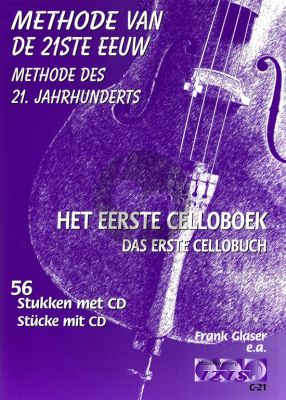 Glaser-Doesburg Methode van de 21ste Eeuw Vol.1 Cello (Bk-Cd)