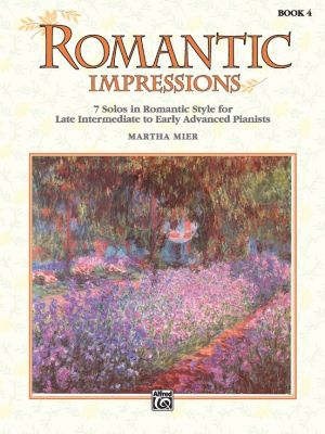 Mier Romantic Impressions Vol.4 for Piano (7 Solos in Romantic Style - Late Intermediate to Early Advanced)