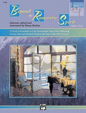 Beyond the Romantic Spirit (1880 - 1922) Vol.1