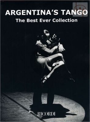 Argentina's Tango (The Best Ever Collection)