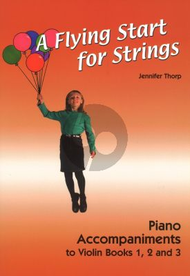 Thorp A Flying Start for Strings Piano Accompaniments Violin Books 1 - 2 - 3 (for Individuals or Groups)