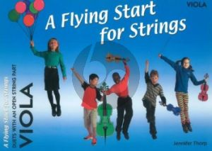 Thorp A Flying Start for Strings Duets with an Open String Part Viola (for Individuals or Groups)