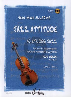 Allerme Jazz Attitude Vol.1 pour Violon (Bk-Cd) (40 Etudes Jazz Faciles et Progressives)