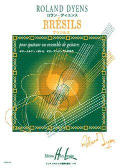 Dyens Bresils pour 4 Guitares ou Ensembles de Guitares (Part./Parties) (Very Difficult)