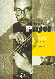 Pujol Cafe para Dos pour 2 Guitares