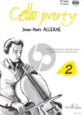 Allerme Cello Party Vol. 2 Violoncelle et Piano (Pieces Originales) (Bk-Cd)