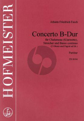 Fasch Concerto B-dur (Chalumeau(Klar)-Streicher-Bc) (2 Oboen-Fagott ad.lib.)