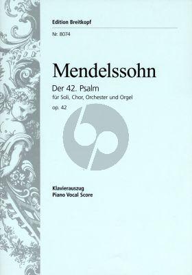 Mendelssohn Psalm 42 Op.42 (MWV A12) 'Wie die Hirsch schreit' (Soli STTBB-Chor SATB-Orch.) Klavier Auszug (Breitkopf)