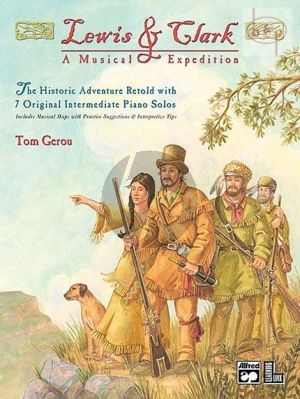Lewis & Clark A Musical Expedition