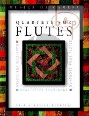 Quartets for Flutes (Kovacs/Zempleni)