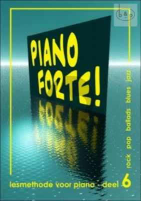 Diverse Auteurs Piano Forte! Lesmethode voor Piano Vol.6