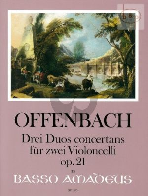 Offenbach 3 Duos Concertants Op.21 2 Violoncellos