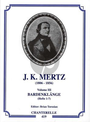 Mertz Works Vol.3 Bardenklange Op.13 No.1 - 7 Guitar (Brian Torosian)