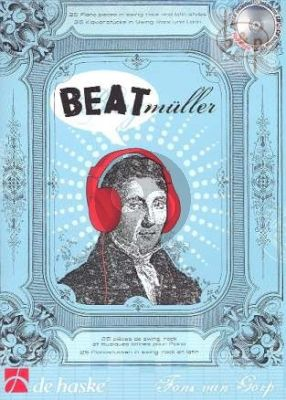Beatmuller (25 Pieces in Swing-Rock and Latin Styles)