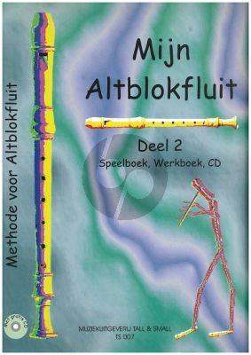 Lok Mijn Altblokfluit Vol.2 (Leerboek-Werkboek en Cd) (Methode voor Altblokfluit)