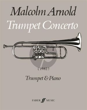 Arnold Concerto Op. 125 Trumpet and Orchestra (piano reduction) (1982)