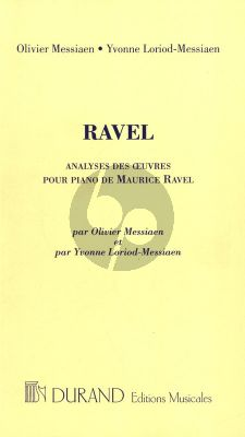 Messiaen Analyses des Oeuvres pour Piano de Maurice Ravel (French)