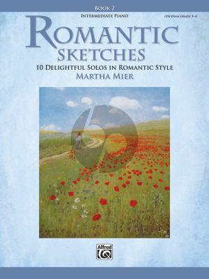 Mier Romantic Sketches Vol.2 Piano (10 Delightful Solos in Romantic Style)