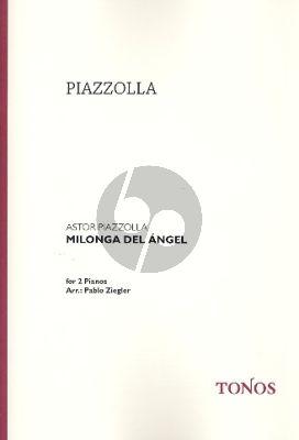 Piazzolla Milonga del Angel 2 Klaviere (Ziegler)
