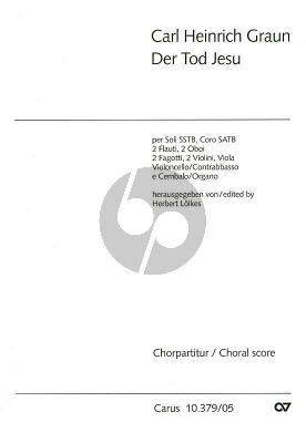 Graun Der Tod Jesu Soli Es-dur (1755) SSTB-SATB[Chor]-Orchester (Chorpartitur) (Herbert Lölkes)