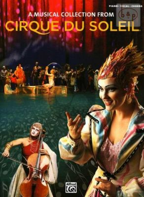 Cirque du Soleil A Musical Collection