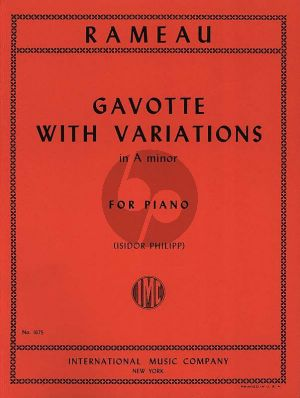 Rameau Gavotte with Variations a-minor Piano (edited by Isidor Philipp)