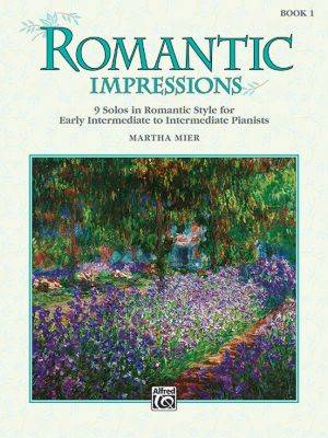 Mier Romantic Impressions Vol.1 (9 Solos in Romantic Style - Early Intermediate to Intermediate)